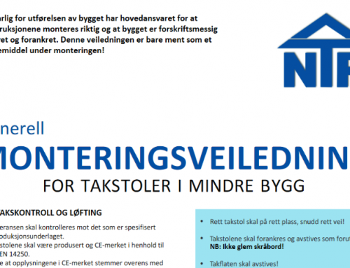 Monteringsveiledning for takstoler i mindre bygg